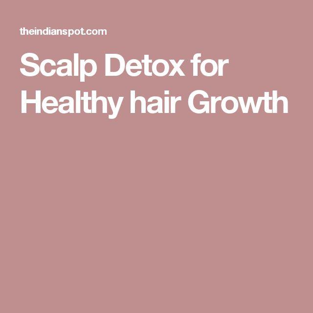 Scalp Detox for Healthy hair Growth