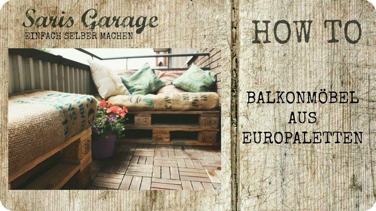 Balkonmöbel aus Paletten selber bauen | Balkon |  DIY | Upcycling | How ...