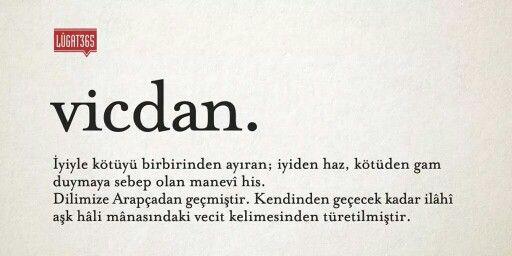 Vicdan (conscience).