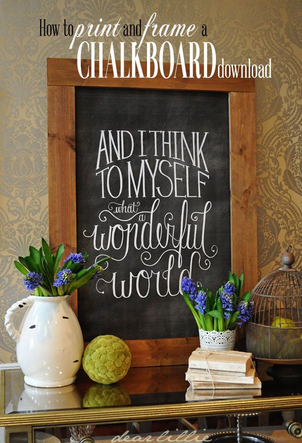 dear lillie how to download print and frame a chalkboard chalkboard download tutorial