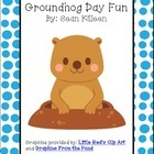 A Day of Groundhog Fun