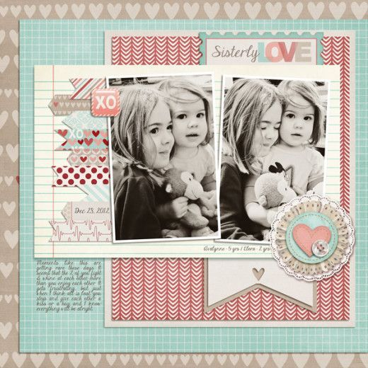 Sisterly Love scrapbook layout by scrapperjade