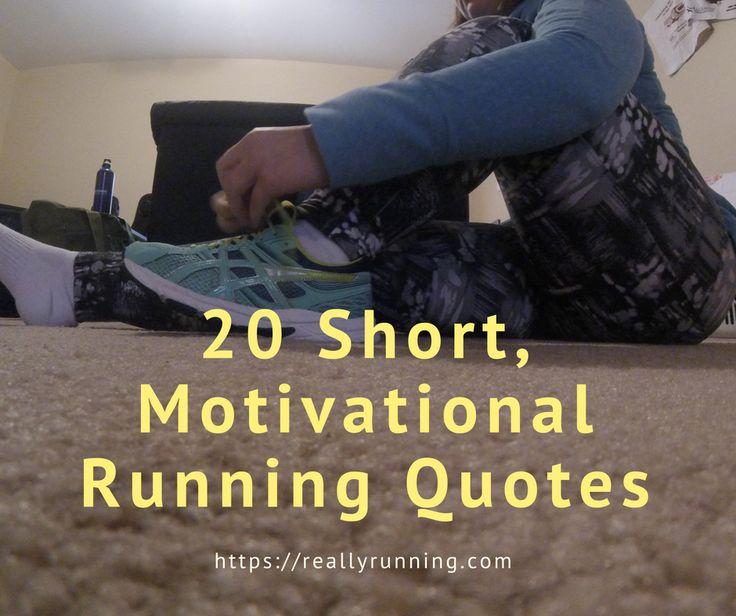 Short, Motivational Running Quotes