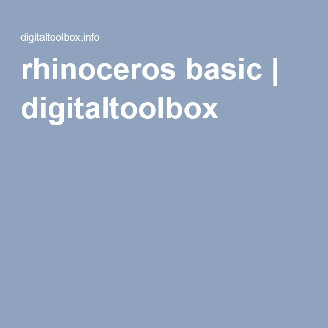 rhinoceros basic | digitaltoolbox