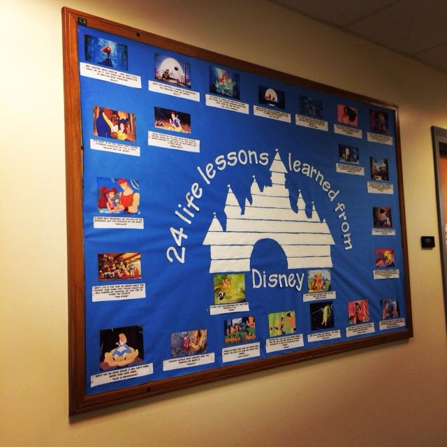 """24 life lessons learned from Disney"" bulletin board. (ra bulletin board residence hall dorm reslife) Made By RA Nicole Caliri"