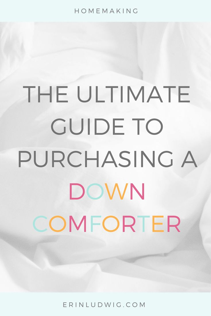 homemaking | down comforter | buying guide | ethically sourced down | humane down | bedroom | bedding | comforter via @erineludwig