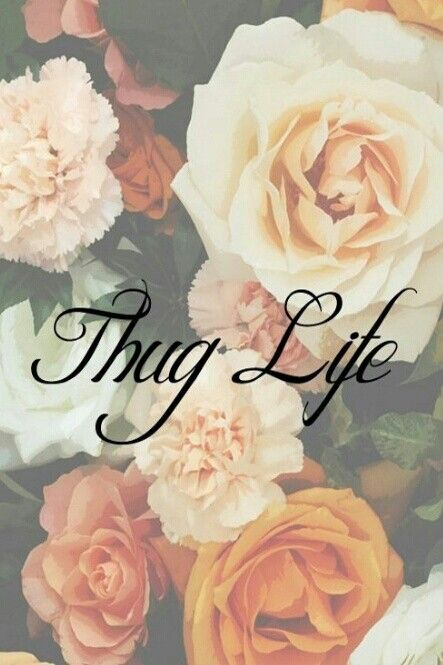 #Thug. #Life