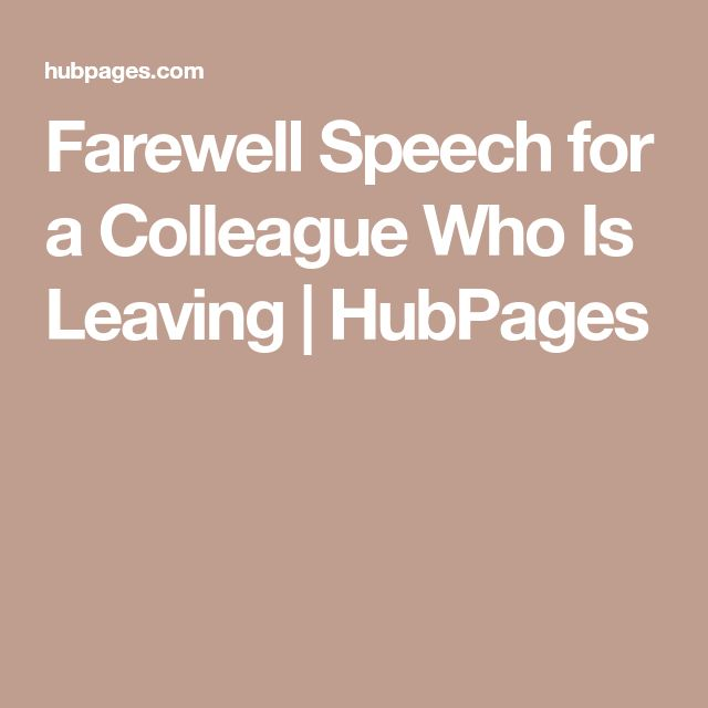 Farewell Speech for a Colleague Who Is Leaving | HubPages