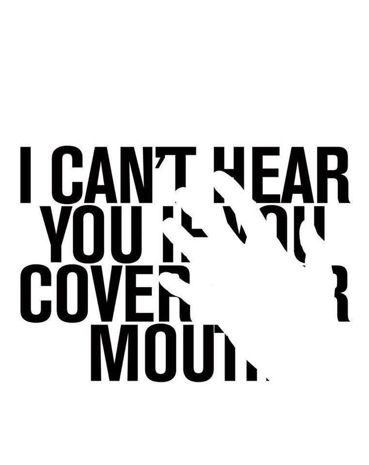 I can't hear if you cover your mouth