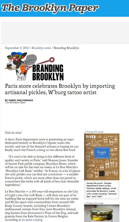 Paris store celebrates Brooklyn by importing artisanal pickles, W'burg tattoo artist - THE BROOKLYN PAPER #Press #Pressbook #evenement #event #tendance #trend #exhibit #brooklyn