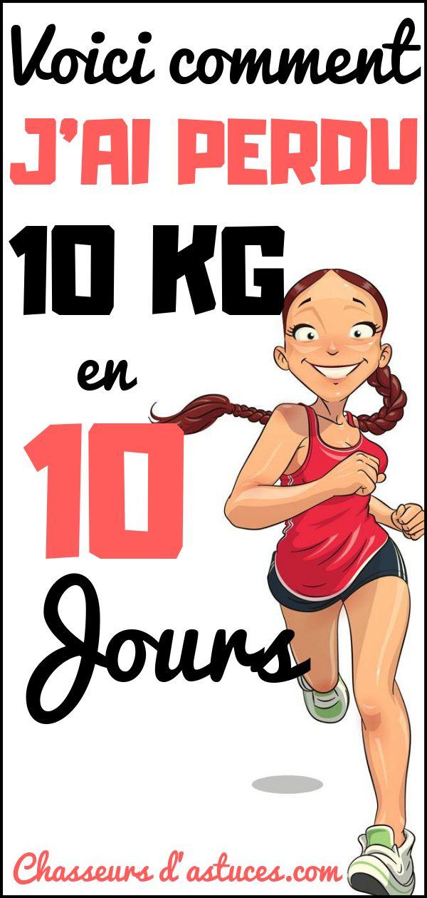 VOICI COMMENT J'AI PERDU 10 KG EN 10 JOURS   Perdre 10 kg