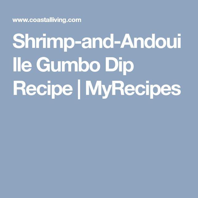 Shrimp-and-Andouille Gumbo Dip Recipe | MyRecipes