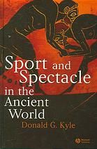 Sport and Spectacle in the Ancient World [Print]