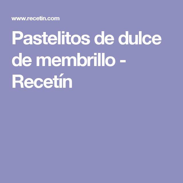 Pastelitos de dulce de membrillo - Recetín