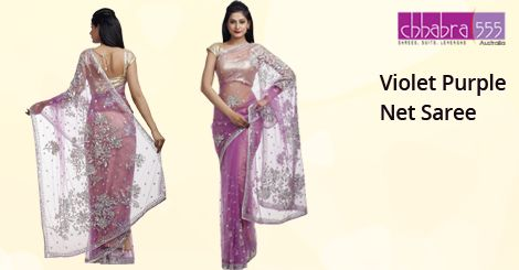 Visit Chhabra555 online store and select Violet Purple Net Saree @ $94.95 AUD in Australia. For Bulk orders at special prices write to us at customercare@chhabra555com.au or call us at 1800 289 555.