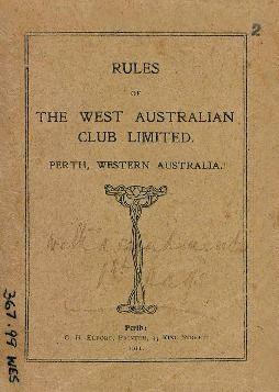 Rules of The West Australian Club Limited, Perth, Western Australia, 1911