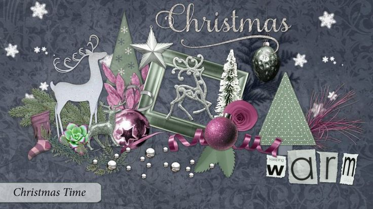 Christmas Time Collab by Scrapbird Designers.