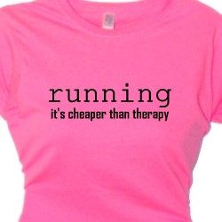Running Its Cheaper Than Therapy Fitness Exercise T-Shirt, Runners Clothing, Fitness, Exercise, Womens Work Out  Gear