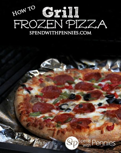 How to Cook Frozen Pizza on the Grill - Spend With Pennies