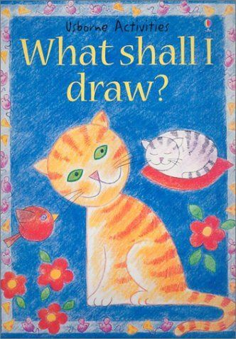 What Shall I Draw? (Usborne Activities) by Ray Gibson, http://www.amazon.com/dp/0794503756/ref=cm_sw_r_pi_dp_42zkrb1999VNY