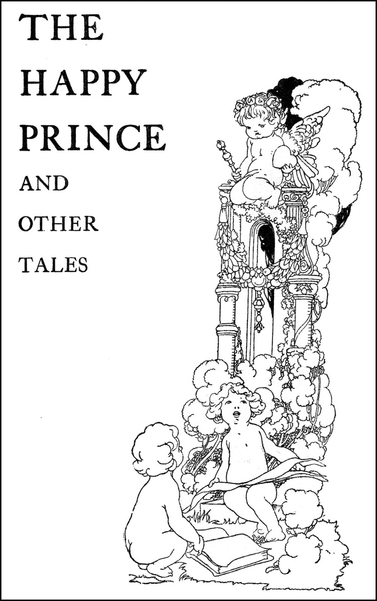 oscar wilde the happy prince and The happy prince and other tales by oscar wilde a collection of stories for children the happy prince and other tales (sometimes called the happy prince and other stories) is a collection of stories for children by oscar wilde first published in may 1888.