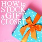 How to Stock a Gift Closet Square 2
