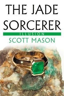 The Jade Sorcerer - Illusion Cover (Final Draft)