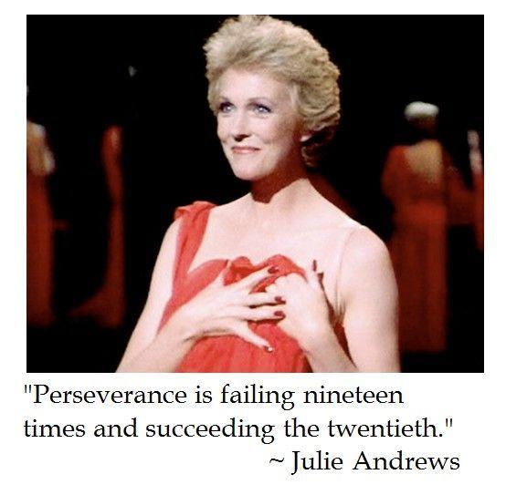 Julie Andrews on perseverance