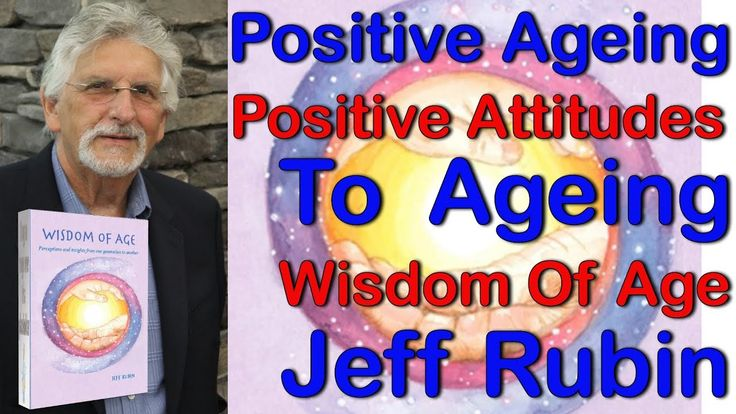 Positive Aging Promoting Positive Attitudes To Ageing, positive aging, promoting positive attitudes to ageing, positives of an ageing population, positive attitudes to ageing, ageing population, attitudes to ageing, promoting positive ageing, attitudes to an ageing population, promoting positive ageing
