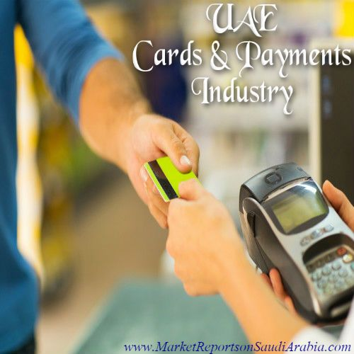 The #CardsAndPayments Industry in the #UAE