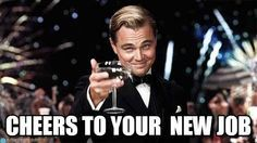 Congratulations : Cheers To Your New Job - by Anonymous