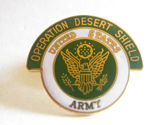 Operation Desert Shield United States Army Pin Pinback Collectible Military Free Shipping Vintage 1990's
