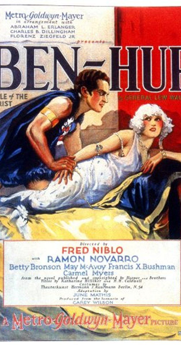 Directed by Fred Niblo, Charles Brabin, Christy Cabanne.  With Ramon Novarro, Francis X. Bushman, May McAvoy, Betty Bronson. A Jewish prince seeks to find his family and revenge himself upon his childhood friend who had him wrongly imprisoned.