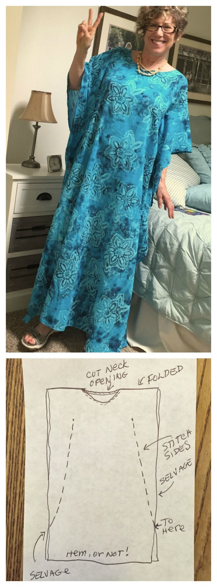 """MAKE AN EASY KAFTAN (or CAFTAN) I used 2 yards of 44-45"""" soft batik print that looks good on both sides. Cut a neck opening, roll inward and stitch to finish edge. Sew two side seams (each seam started 10"""" from top + 8"""" from side). I left the selvage edges unfinished and stitched a zigzag hem. Easy!"""