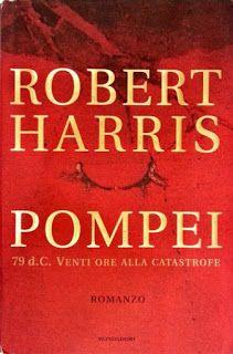 Leggere Libri Fuori Dal Coro : POMPEI Robert Harris