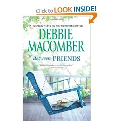 219 best debbie macomber books images on pinterest debbie between friends by debbie macomber fandeluxe Ebook collections