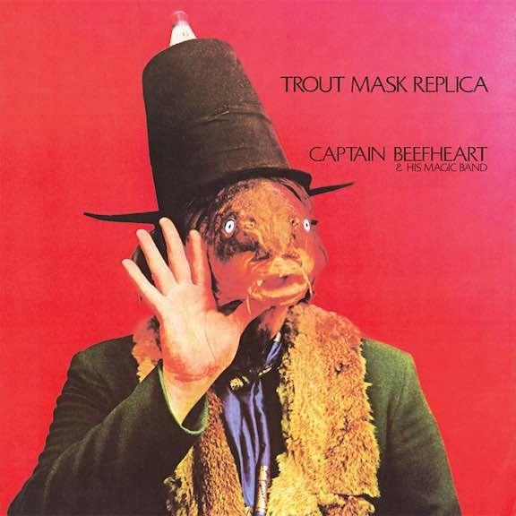 Captain Beefheart & His Magic Band – Trout Mask Replica; 1969.