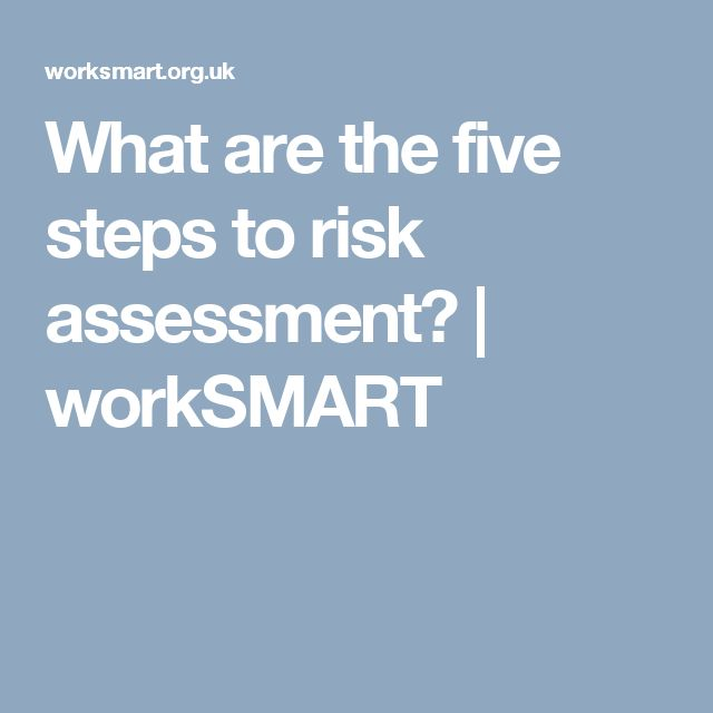 What are the five steps to risk assessment? | workSMART