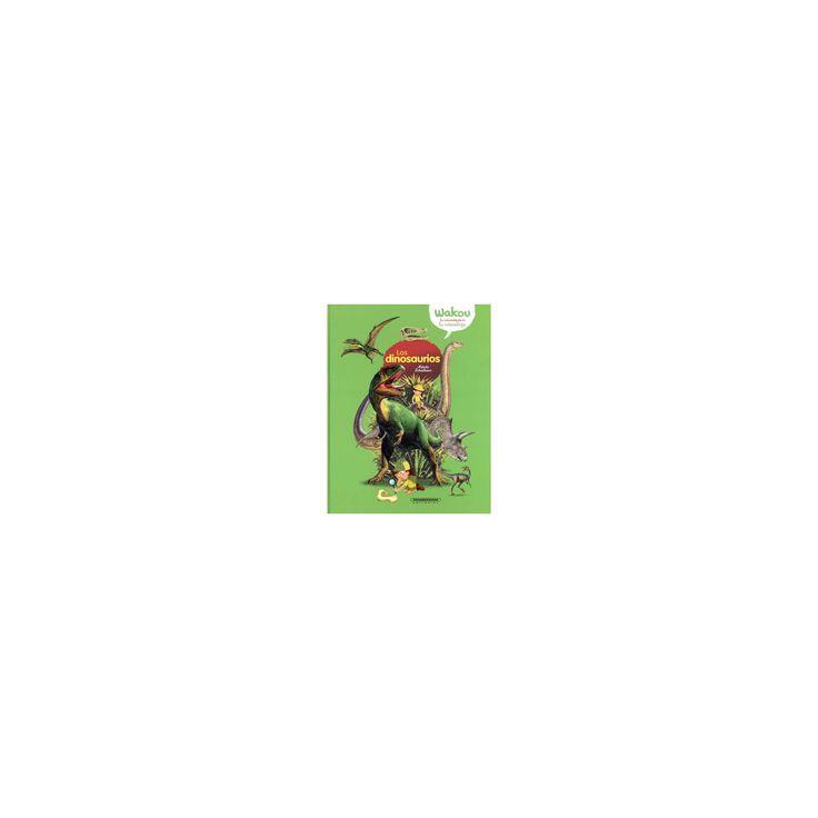 Los dinosaurios/ Dinosaurs (Hardcover) (Natacha Scheidhauer)