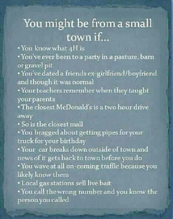 Quotes About Friends In A Small Town Are You From A Small Town