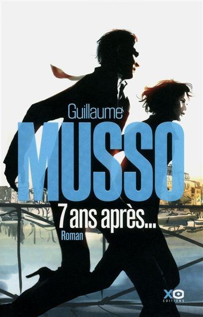 7 ans après....Guillaume Musso