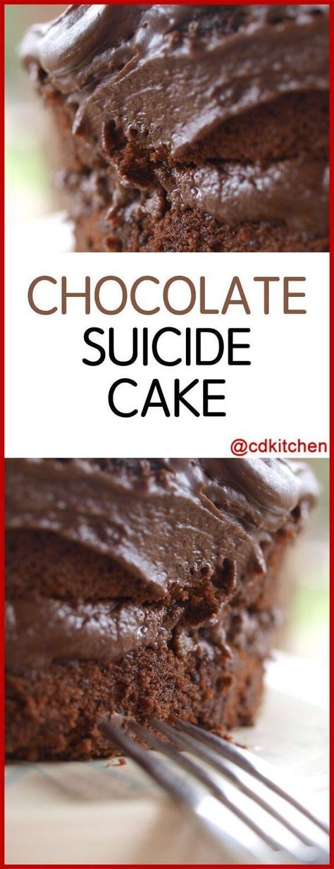 Chocolate Suicide Cake - Recipe is made with chocolate fudge frosting, water, chocolate fudge cake mix with pudding, instant chocolate pudding mix, cooked chocolate pudding mix, chocolate chips, chocolate syrup, Kahlua or other | CDKitchen.com