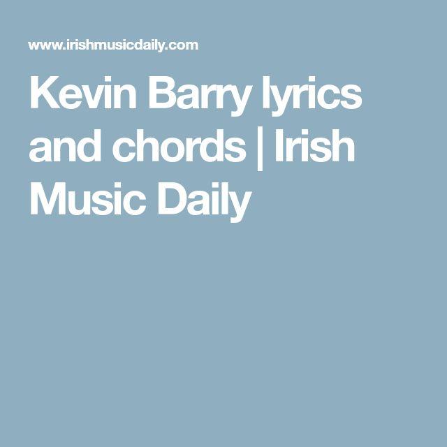 Kevin Barry lyrics and chords | Irish Music Daily