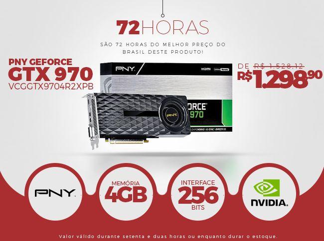 [Balão da Informática] PNY Geforce GTX 970 4GB - R$ 1.298,90 no boleto