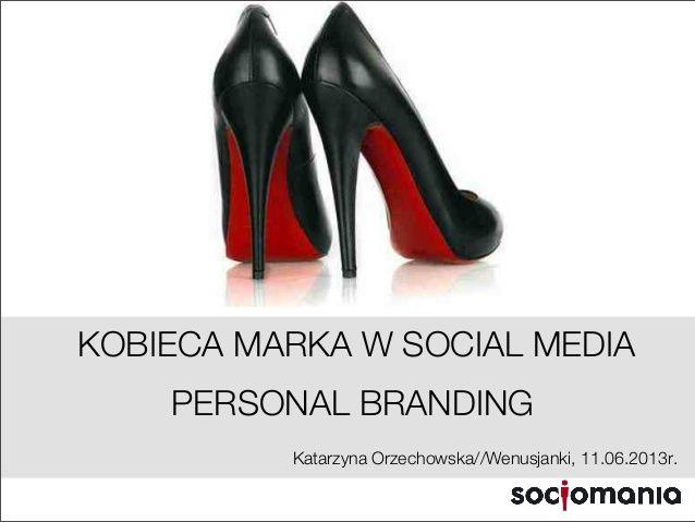 Kobiecy #personalbranding w #socialmedia by Katarzyna Młynarczyk