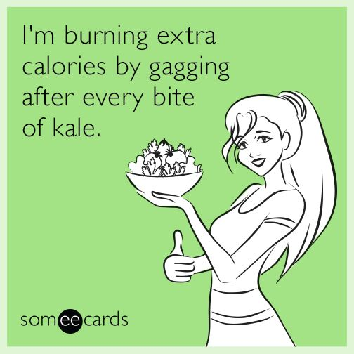Free, Cry For Help Ecard: I'm burning extra calories by gagging after every bite of kale.