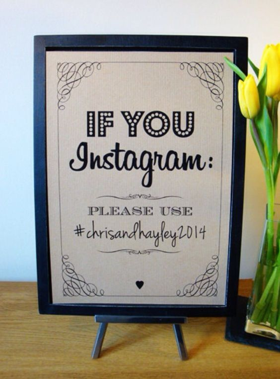 Instagram sign, can print them out later  Print your Instagram photos here: www.once-upon-a-print.com