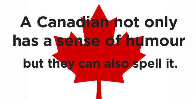 And finally, what's the difference between an American and Canadian?