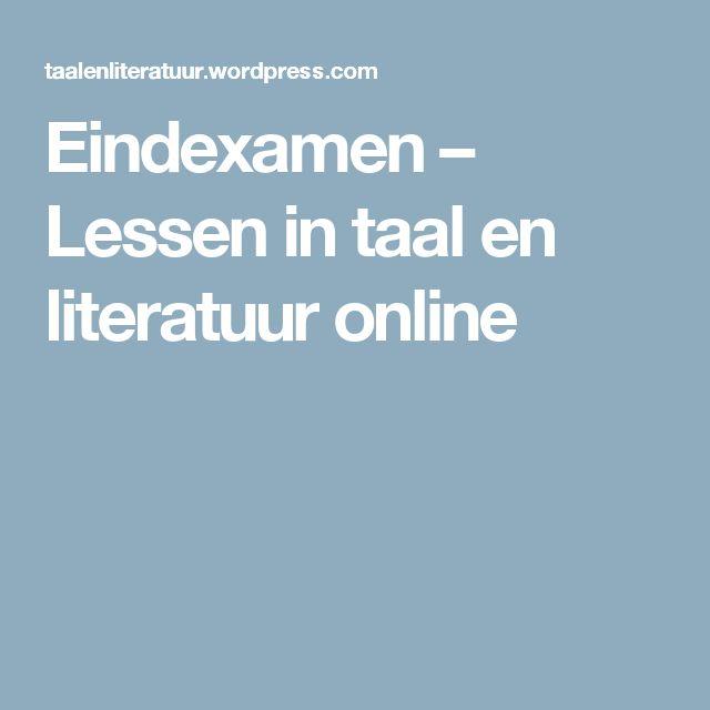 Eindexamen – Lessen in taal en literatuur online