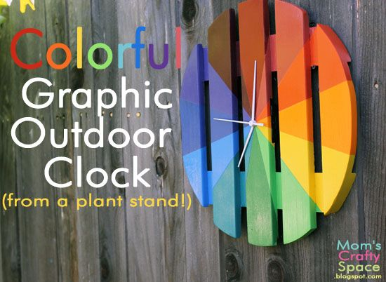 Mom's Crafty Space: Colorful Outdoor Clock (From a Plant Stand!)Diy Gardens, Decor Ideas, Diy Crafts, Colors Outdoor, Crafts Gardens, Gardening Outdoor Decor, Diy Colors, Outdoor Clocks, Gardens Outdoor Decor